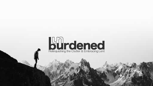 UNBURDENED - The Barrenness of Busyness