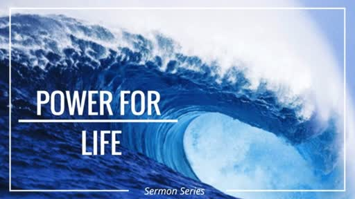 Power for Life - Living daily with the Spirit