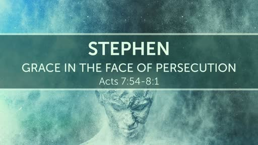 Grace in the Face of Persecution