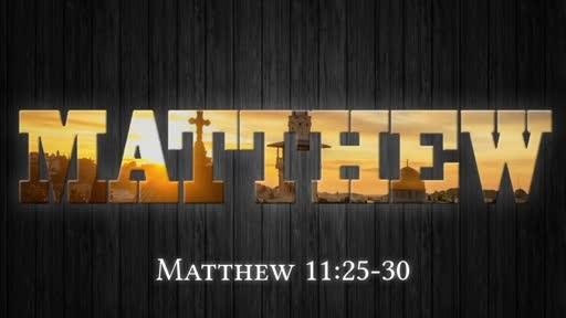 Matthew 11:25-30 Pt 2