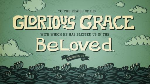 Ephesians 1:6 verse of the day image