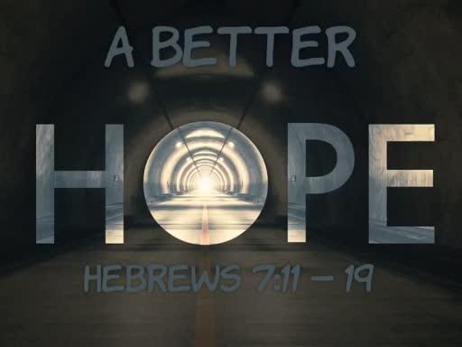 A Better Hope