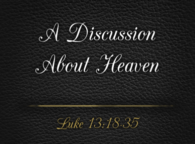A Discussion About Heaven