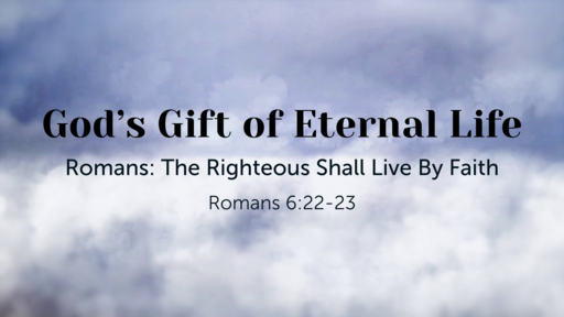 God's Gift of Eternal Life