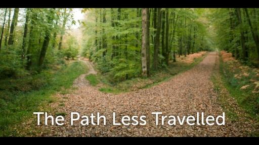 February 25, 2018 - The Path Less Traveled