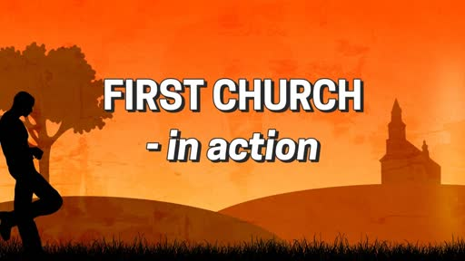 First Church - in action