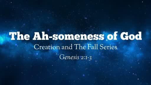 The Ah-someness of God