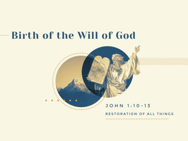 02 25 2018 Birth of the Will of God