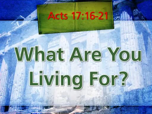 What are You Living For?