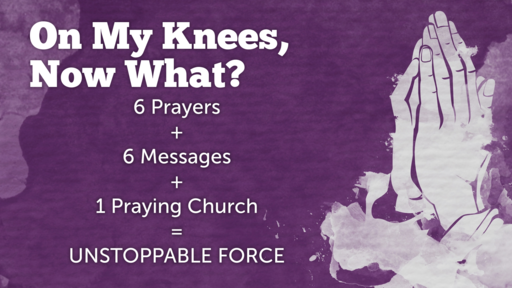On My Knees...Now What?