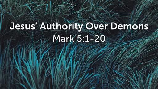 Jesus' Authority Over Demons