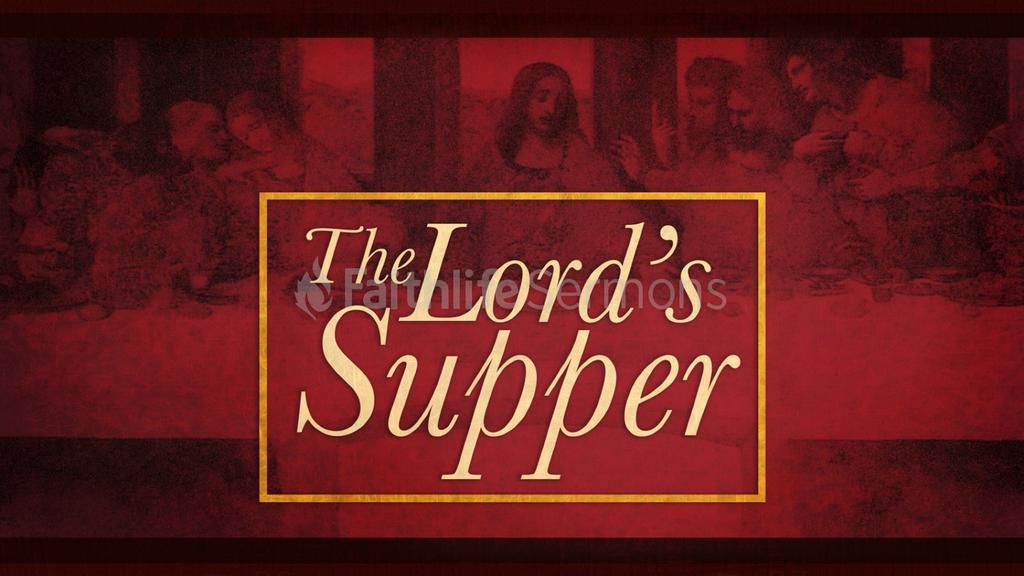 The Lord's Supper preview