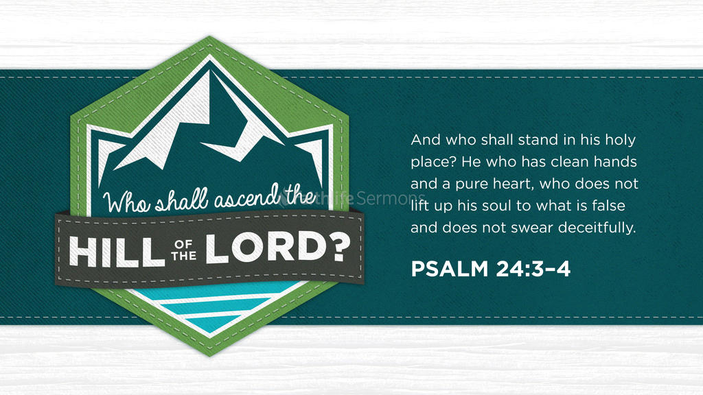 Psalm 24:3–4 large preview