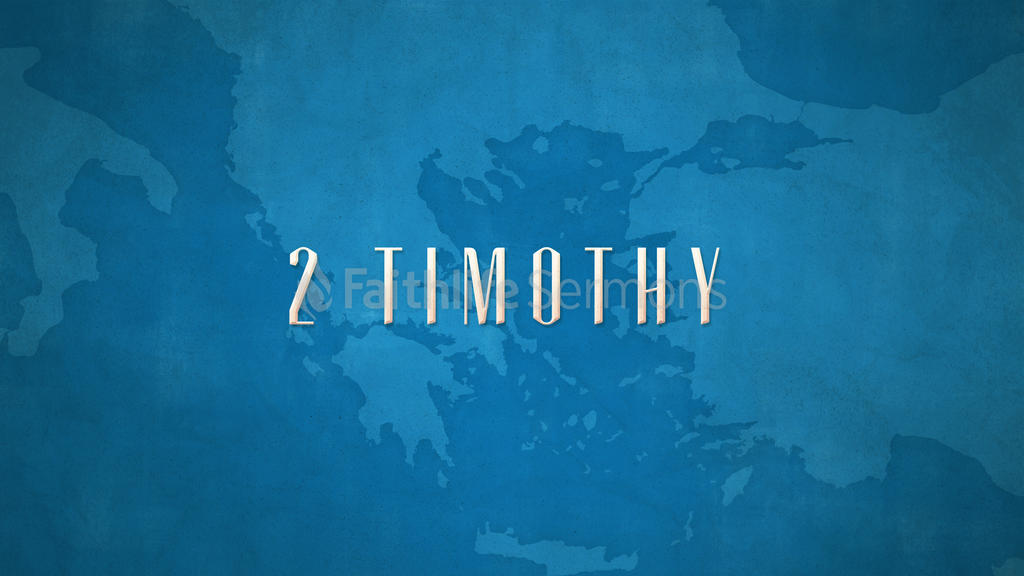 2 Timothy 16x9 preview