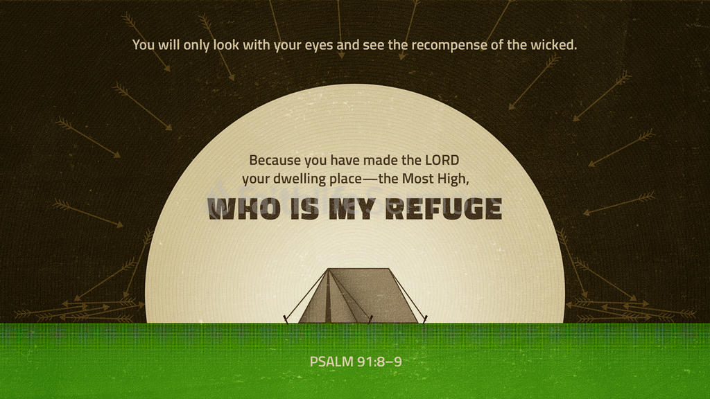 Psalm 91:8–9 large preview