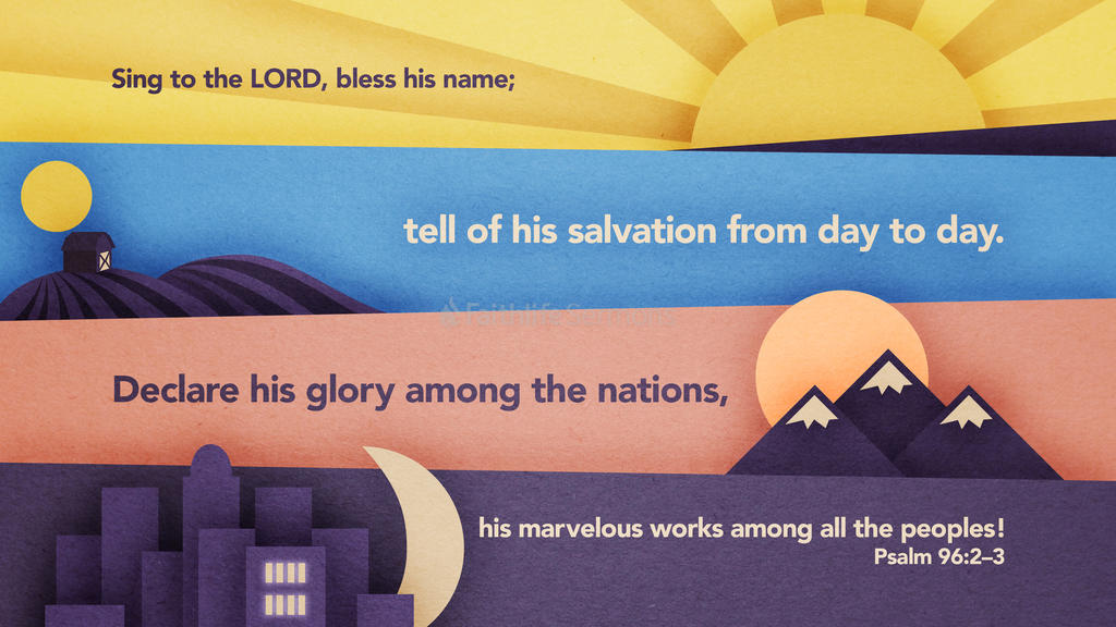 Psalm 96:2–3 large preview