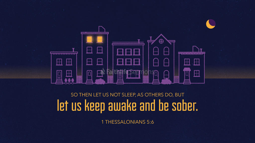 1 Thessalonians 5 6 3840x2160 preview