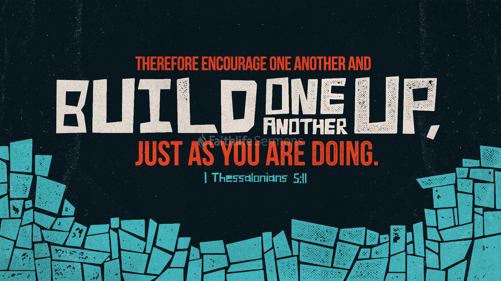 1 Thessalonians 5:11 large preview