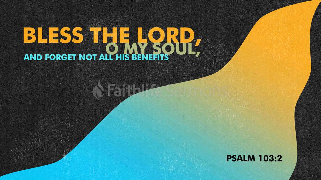 Psalm 103:2 large preview