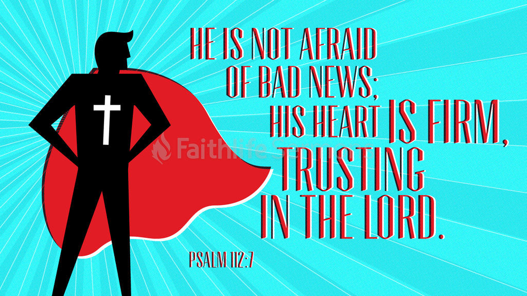 Psalm 112:7 large preview