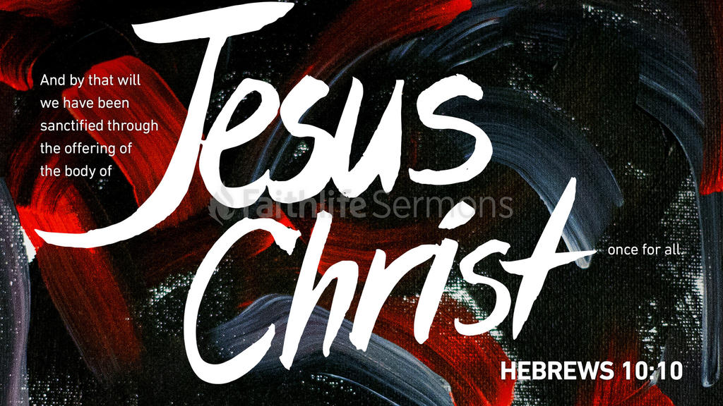 Hebrews 10:10 large preview