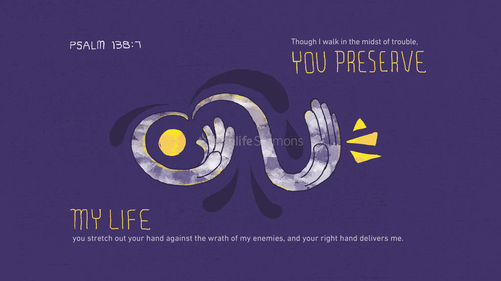 Psalm 138:7 large preview