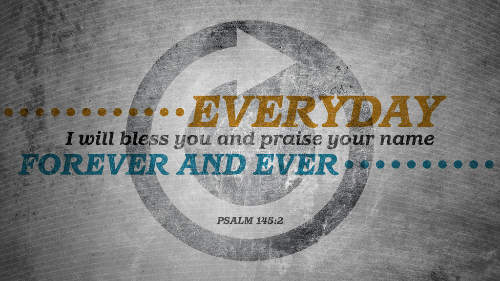 Psalm 145:2 large preview