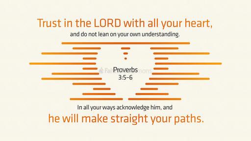 Proverbs 3:5–6