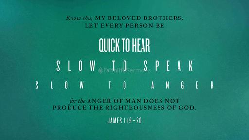 James 1:19–20