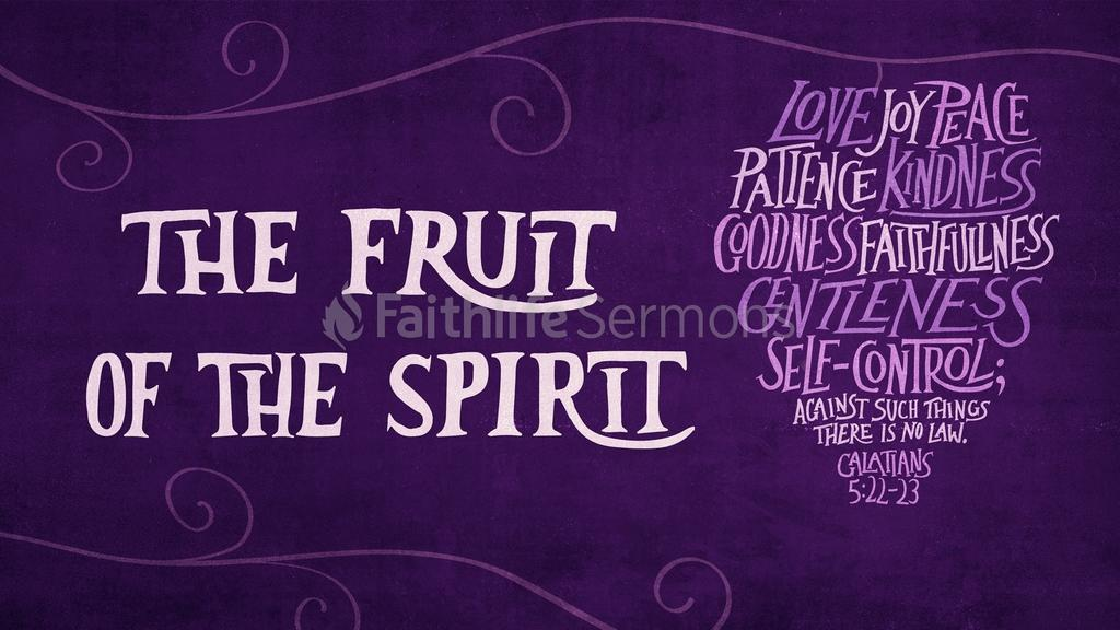 Fruit of the Spirit 16x9 preview