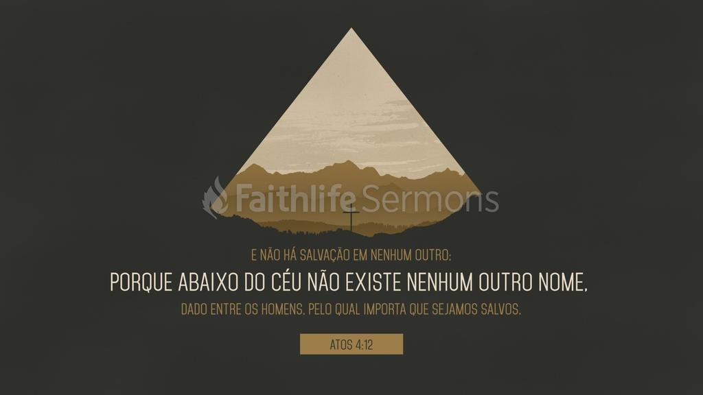 Atos dos Apóstolos 4.12 large preview