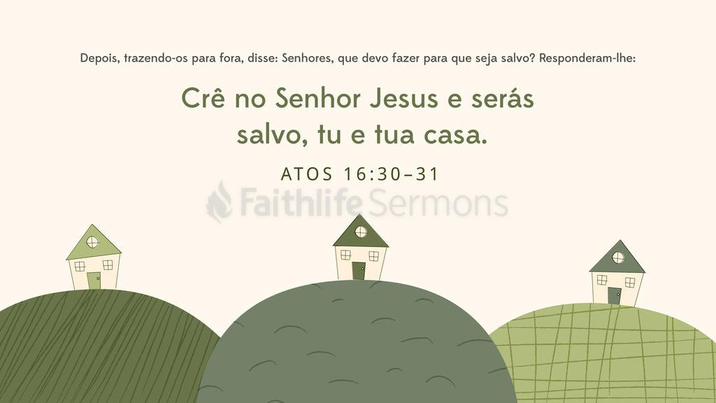 Atos dos Apóstolos 16.30–31 large preview