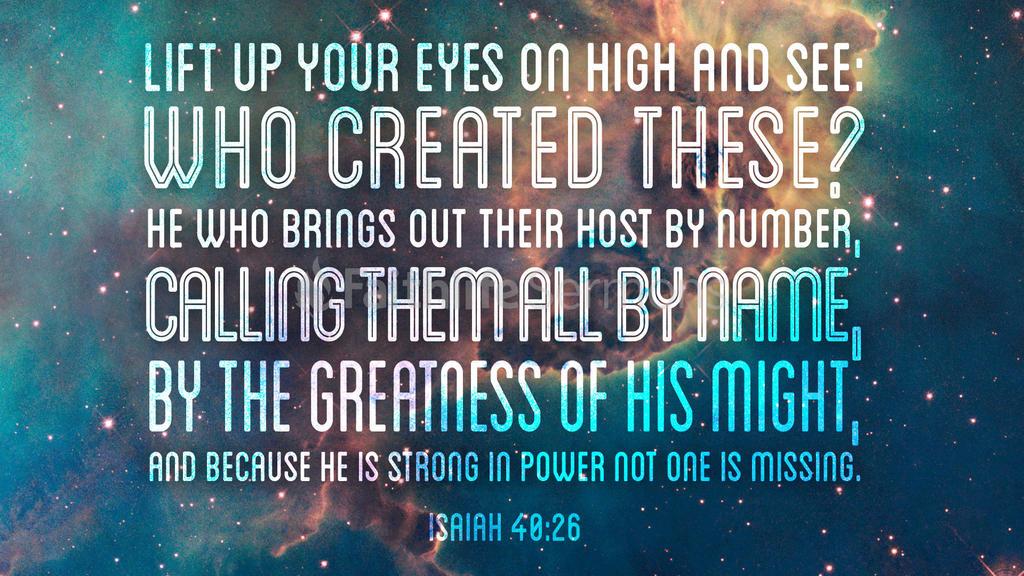 Isaiah 40:26 - Faithlife Sermons