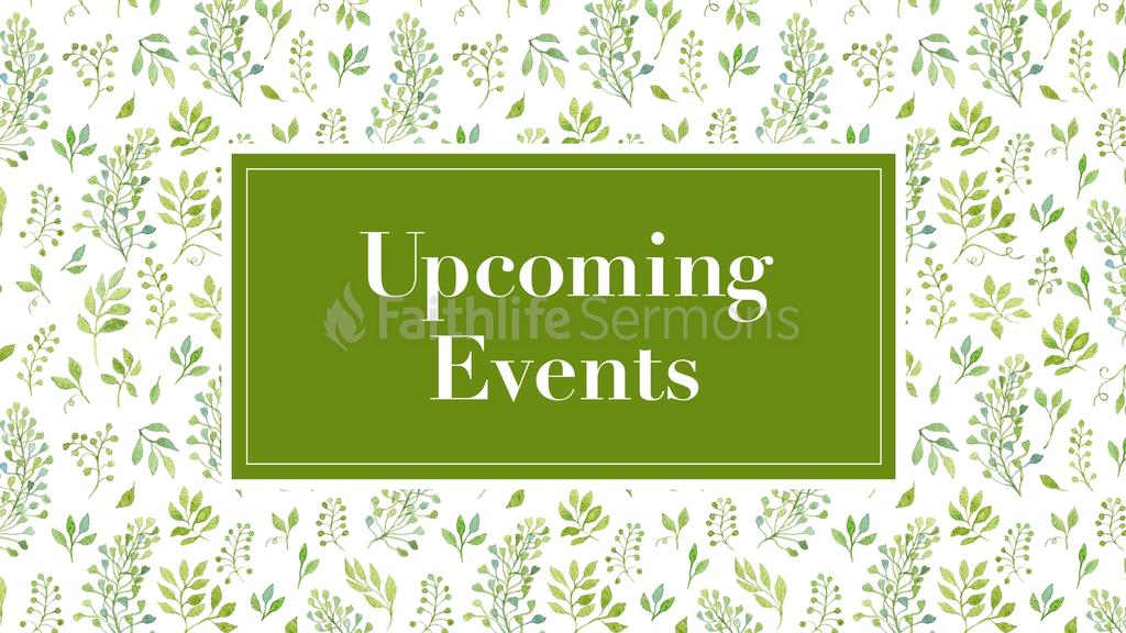 Upcoming Events spring 16x9 preview