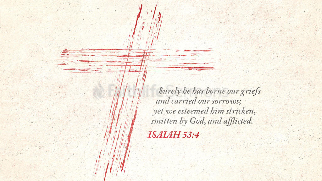Isaiah 53:4 large preview