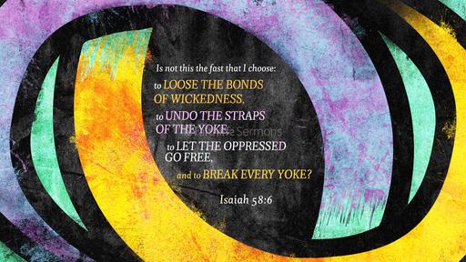 Isaiah 58:6