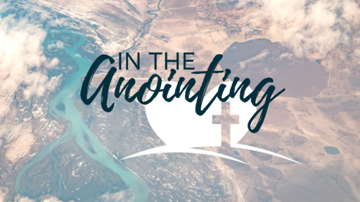 In the Anointing