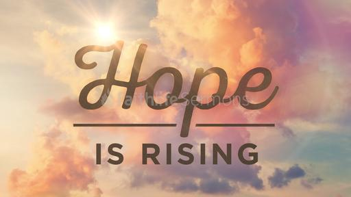 Hope is Rising