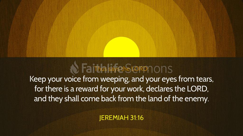 Jeremiah 31 16 1920x1080 preview