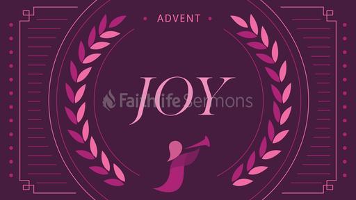 Advent Series Joy