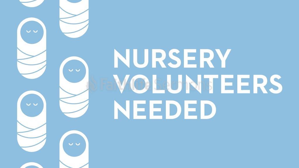 Nursery Volunteers Needed large preview