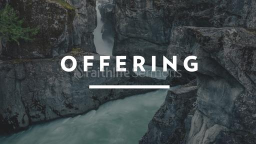 Waterfall Tithes and Offerings