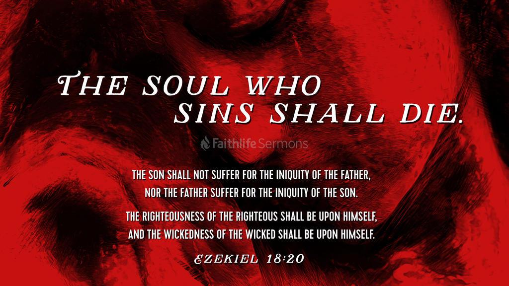 Ezekiel 18:20 large preview
