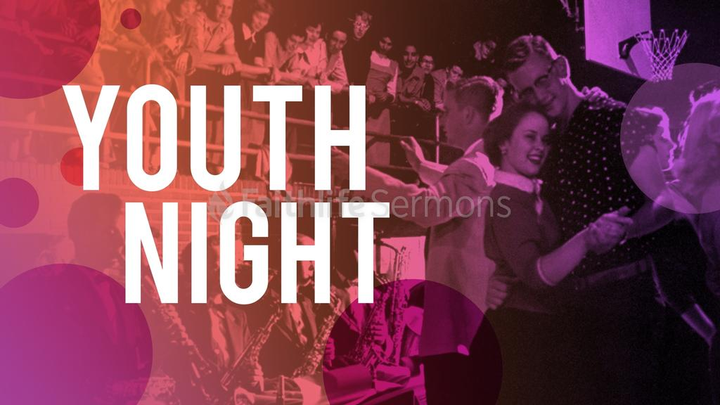 Youth Night 16x9 preview