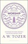 Worship: The Reason We Were Created