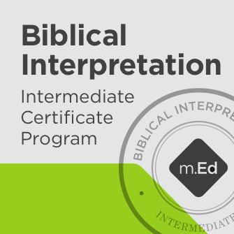 Biblical Interpretation: Intermediate Certificate Program