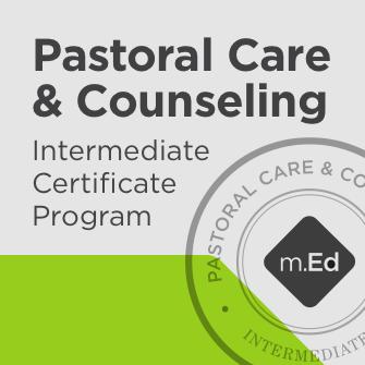 Pastoral Care & Counseling: Intermediate Certificate Program