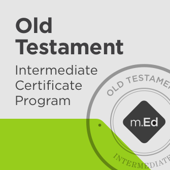 Old Testament: Intermediate Certificate Program