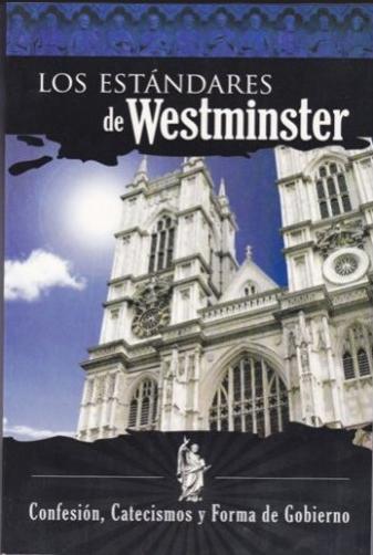 Los Estándares de Westminster