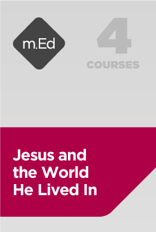 Mobile Ed: Jesus and the World He Lived In Bundle (4 courses)